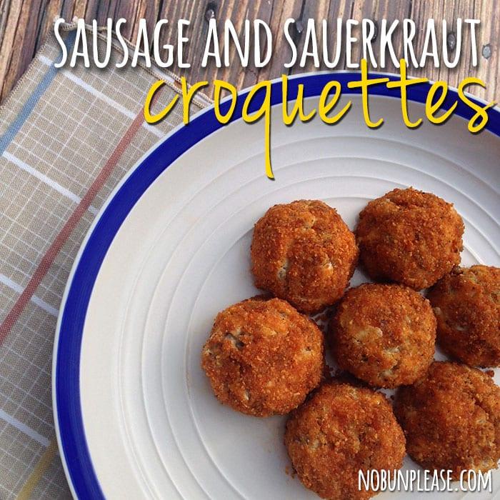 Sausage and Sauerkraut Croquettes