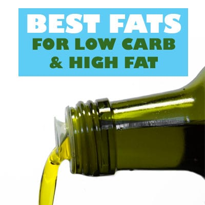 best fats for LCHF
