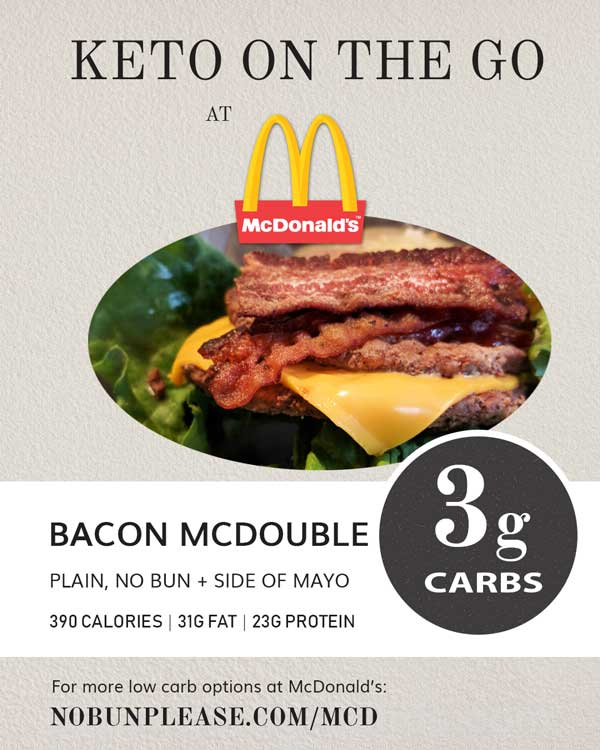 Keto On The Go Low Carb Options At Mcdonald S No Bun Please