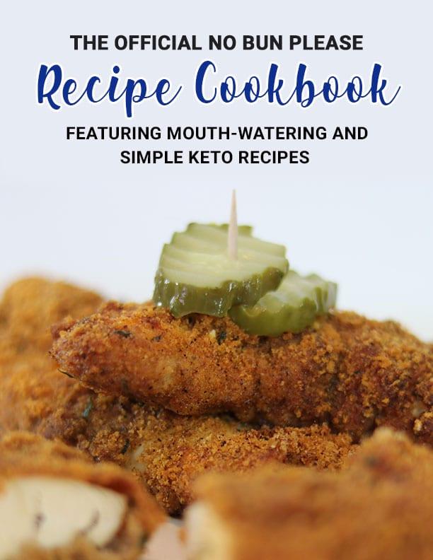 Keto Recipes Cookbook from No Bun Please