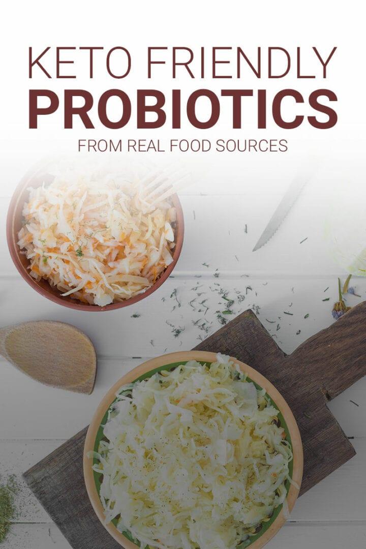 Keto Friendly Probiotic Sources