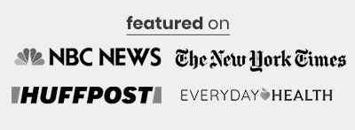 Featured on NBC News, NYT, HuffPost, Everyday Health